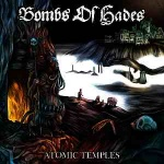 Bombs of Hades - Atomic Temples (slipcase CD)