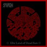 Sauron - The Land of Dead Sun (gatefold LP)